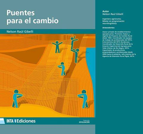 """El agrónomo Gibelli presentará el libro de su autoría """"Puentes para el cambio"""""""