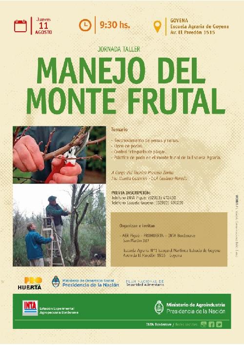 "INTA: Jornada taller ""Manejo del monte frutal"" en Goyena"