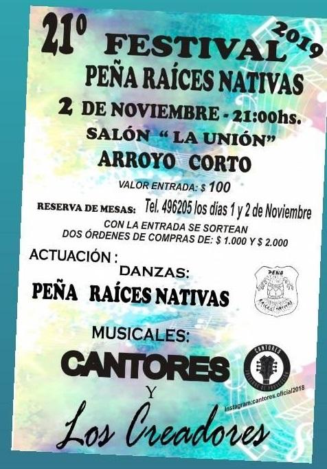 VIGÉSIMO PRIMER FESTIVAL DE LA PEÑA RAICES NATIVAS EN ARROYO CORTO