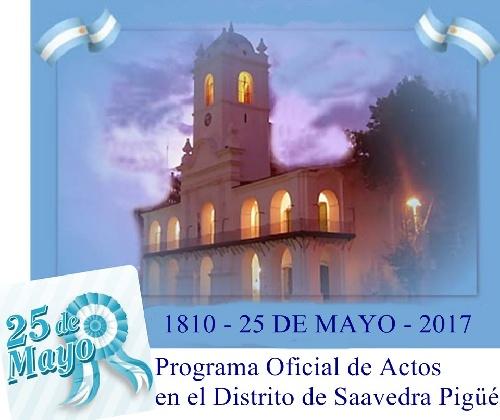 Programa Oficial de Actos de la Fiesta Patria  del 25 de Mayo en Saavedra, Pigüé y Goyena