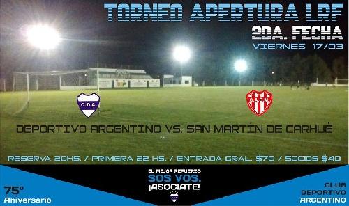 LRF - Deportivo Argentino en cotejo nocturno adelantado recibe a San Martín de Carhué.