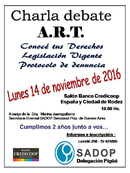 Charla debate ART conmemorando aniversario delegación SADOP en Pigüé