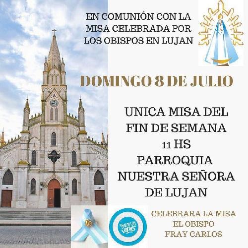"""Misa dominical """" Por las Dos Vidas"""" con el Obispo Fray Carlos en la Parroquia Ntra. Sra. de Luján de Pigüé"""