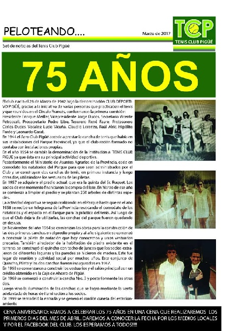 75 años cumple hoy el Tenis Club Pigüé.