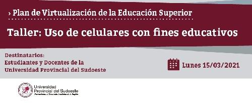 Universidad Provincial del Sudoeste: taller para estudiantes y docentes