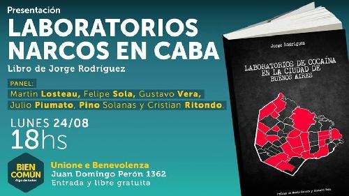 Presentan libro sobre el Narcotráfico en la Capital Federal
