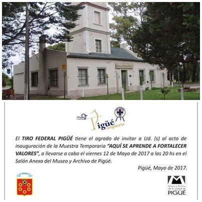 Inauguran a las 20:00 hs la Muestra Historica de los 110 años del Tiro Federal Pigüé