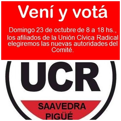 UCR COMITÉ SAAVEDRA - PIGÜË : A LOS AFILIADOS RADICALES - Listas y lugares de votación