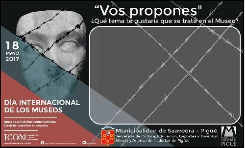 """Dia internacional de los Museos: """" Vos proponés"""",una consulta pública propuesta por la Asociacion de Amigos del Museo y Archivo de Pigüé"""